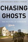 Chasing Ghosts The Policing of Terrorism