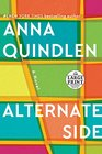 Alternate Side: A Novel (Random House Large Print)