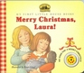 Merry Christmas, Laura! (My First Little House Books)