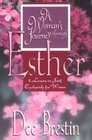 A Woman\'s Journey Through Esther: 8 Lessons on Faith Exclusively for Women (Woman\'s Journey Through)