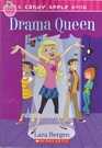 Drama Queen (Candy Apple, Bk 5)