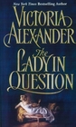 The Lady in Question (Effington Family & Friends, Bk 7)