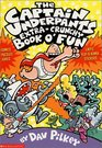 The Captain Underpants Extra-crunchy Book O' Fun 'n Games (Captain Underpants)