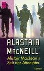 Alistair MacLean's Zeit der Attentter