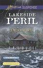 Lakeside Peril (Men of Millbrook Lake, Bk 4) (Love Inspired Suspense, No 563) (Larger Print)