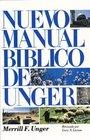 Nuevo manual biblico de Unger New Unger's Bible Handbook