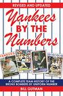 Yankees by the Numbers A Complete Team History of the Bronx Bombers by Uniform Number
