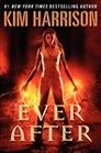 Ever After (Hollows, Bk 11)