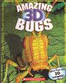 Amazing 3D Bugs