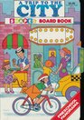 A Trip to the City  Shapes Board Book