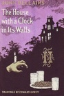 The House With a Clock in Its Walls (Lewis Barnavelt, Bk 1)