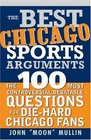 The Best Chicago Sports Arguments