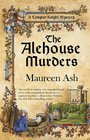 The Alehouse Murders (Templar Knight, Bk 1)
