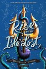 Rise of the Isle of the Lost A Descendants Novel