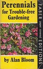Perennials for Trouble Free Gardening