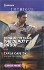 Scene of the Crime: The Deputy's Proof (Scene of the Crime, Bk 11) (Harlequin Intrigue, No 1600) (Larger Print)