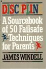 Discipline A Sourcebook of Fifty Failsafe Techniques for Parents