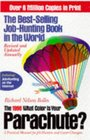 The 1998 What Color Is Your Parachute : A Practical Manual for Job-Hunters and Career Changers (Paper)