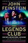 The Legends Club Dean Smith Mike Krzyzewski Jim Valvano and the Story of an Epic College Basketball Rivalry
