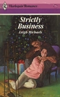 Strictly Business (Harlequin Romance, No 2951)