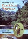 The Birds of the Thai-Malay Peninsula Vol 1 - Non-passerines