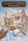 Windchaser (Dinotopia Universe: Dinotopia Digest, Bk 1)