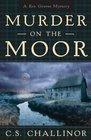 Murder on the Moor (Rex Graves, Bk 4)