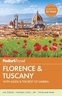 Fodor's Florence  Tuscany with Assisi  the Best of Umbria
