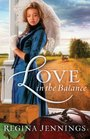 Love in the Balance (Ladies of Caldwell County, Bk 2)