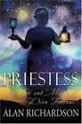 PRIESTESS THE LIFE AND MAGIC OF DION FORTUNE