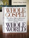 Whole Gospel Whole World The Foreign Mission Board of the Southern Baptist Convention 1845-1995