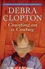 Counting on a Cowboy (Four of Hearts Ranch, Bk 2)