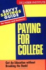 Paying for College Get An Education witout Breaking the Bank