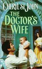 The Doctor's Wife (Harlequin Historical, No 481)