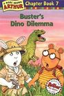 Buster's Dino Dilemma (Arthur Chapter Bk 7)