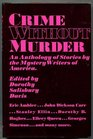 Crime Without Murder An Anthology of Stories