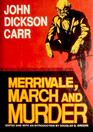Merrivale, March and Murder (Library of Crime Classics)