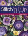Stitch 'n Flip Quilts 14 Fantastic Projects