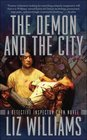 The Demon and the City (Detective Inspector Chen, Bk 2)