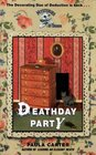 Deathday Party (Mysteries by Design)
