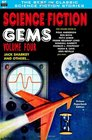 Science Fiction Gems Volume Four Jack Sharkey and Others