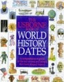 The Usborne Book of World History Dates: The Key Events in History