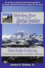 Unlocking Your Spiritual Greatness Christian Disciplines For Daily Living