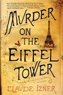 Murder on the Eiffel Tower (Victor Legris, Bk 1)