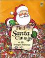 Find Santa Claus as he brings Christmas joy (Look  find books)