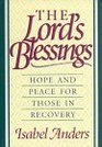 The Lord's Blessings/Hope and Peace for Those in Recovery