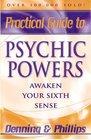 Practical Guide to Psychic Powers Awaken Your Sixth Sense