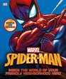 Spider-Man Inside the World of Your Friendly Neighborhood Hero Updated Edition