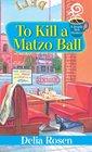 To Kill a Matzo Ball (Deadly Deli, Bk 5)