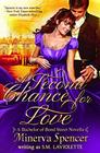 A Second Chance for Love A Bachelors of Bond Street Novella